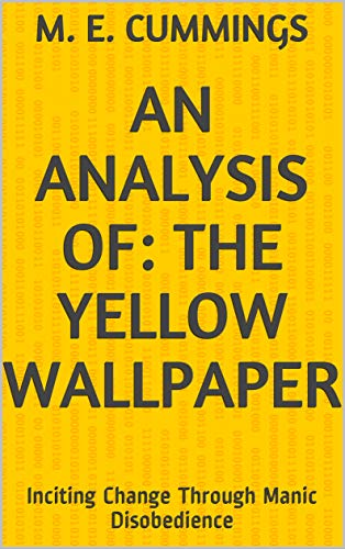 the yellow wallpaper analysis_narrator